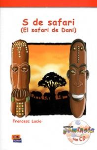 Fransesc Lucio Gonzalez - S de safari - El safari de Dani. 1 CD audio