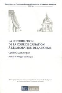 La contribution de la Cour de cassation à lélaboration de la norme.pdf