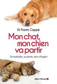 Mon chat, mon chien va partir - Sa maladie, sa perte, mon chagrin.pdf