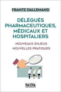 Openwetlab.it Délégués pharmaceutiques, médicaux et hospitaliers - Nouveaux enjeux, nouvelles pratiques Image