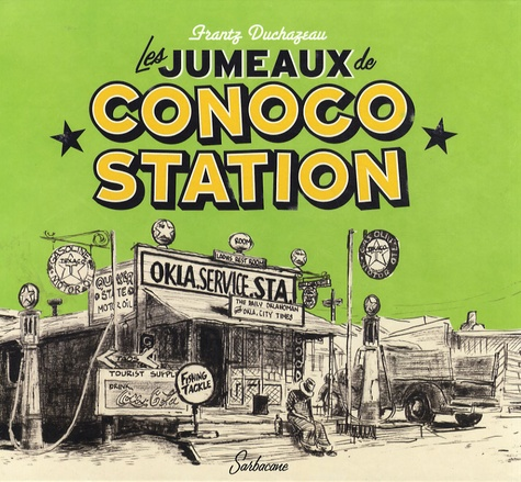 Frantz Duchazeau - Les jumeaux de Conoco Station.