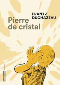 Histoiresdenlire.be Pierre de cristal Image