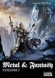 Frantz-Emmanuel Petiteau - Metal & Fantasy - Volume 1.