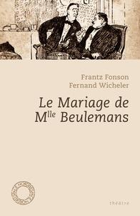 Frantz Fonson et Fernand Wicheler - Le mariage de Mlle Beulemans.