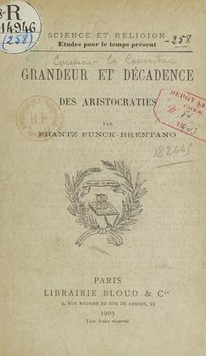 Grandeur et décadence des aristocraties