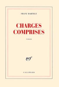 Franz Bartelt - Charges comprises.