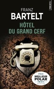 Franz Bartelt - Hôtel du Grand Cerf.