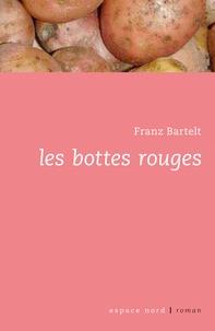 Franz Bartelt - Les bottes rouges.