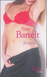 Franz Bartelt - Simple.