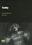Franz Bartelt et  Blutch - Teddy.