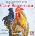 Franz Bodo et Caroline Suder - Côté Basse-cour - En découvrant Bodo.