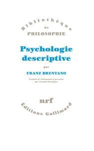 Franz Brentano - Psychologie descriptive.