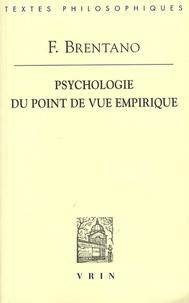 Franz Brentano - Psychologie du point de vue empirique.
