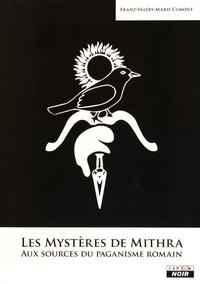 Franz Cumont - Les mystères de Mithra - Aux sources du paganisme romain.