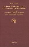 Franz Cumont - Les religions orientales dans le paganisme romain.
