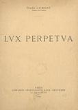 Franz Cumont - Lux perpetua.