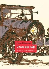 Franz Fühmann - L'auto des Juifs.