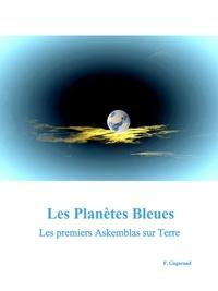 Franz GAGNRAAD - Les Planètes Bleues.