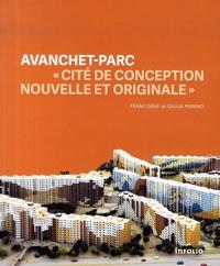 """Franz Graf et Giulia Marino - Avanchet-parc - """"Cité de conception nouvelle et originale""""."""