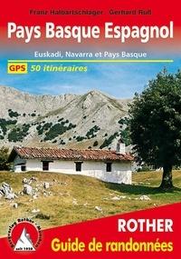 Franz Halbartschlager et Gerhard Russ - Pays Basque espagnol - Euskadi, Navarre et Pays basque français - 50 itinéraires.