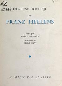 Franz Hellens et Pierre Menanteau - Florilège poétique.