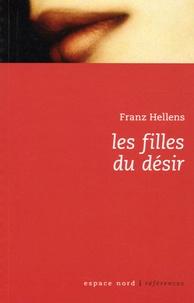Franz Hellens - Les filles du désir.