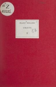Franz Hellens - Objets.