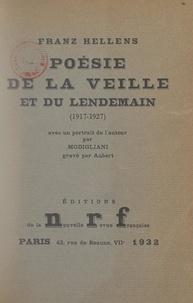 Franz Hellens - Poésie de la veille et du lendemain (1917-1927).