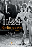 Franz Hessel - Berlin secret.