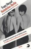 Franz Hessel - Heimliches Berlin.