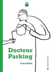Franz Hohler - Docteur Parking.