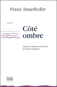 Franz Innerhofer - Côté ombre.
