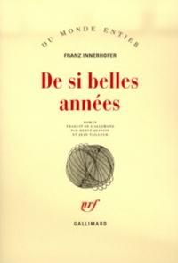 Franz Innerhofer - De si belles années.