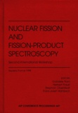 Franz-Josef Hambsch et Gabriele Fioni - NUCLEAR FISSION AND FISSION-PRODUCT SPECTROSCOPY. - Second International Workshop, Seyssins, France, 1998.