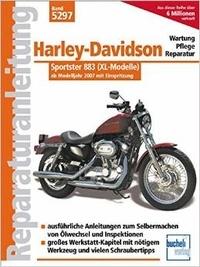Franz Josef Schermer - Harley-Davidson Sportster 883 mit Einspritzung ab Modelljahr 2007 - Reparaturanleitung Band 5297.