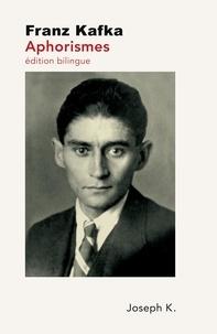 Franz Kafka - Aphorismes.