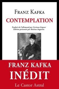Franz Kafka - Contemplation.