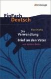 Franz Kafka - Die Verwandlung / Brief an den Vater und andere Werke. Mit Materialien.
