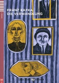 Franz Kafka - Die Verwandlung. 1 CD audio