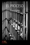 Franz Kafka - El Proceso.