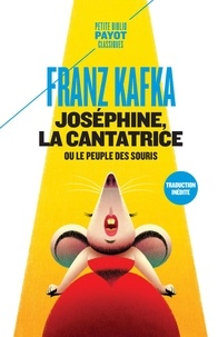 Pdf ebooks finder télécharger Joséphine la cantatrice ou Le peuple des souris in French par Franz Kafka FB2 RTF