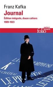 Franz Kafka - Journal - Edition intégrale ; Douze cahiers 1909-1923.