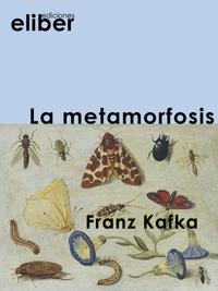 Franz Kafka - La metamorfosis.