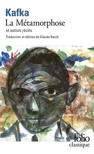 Franz Kafka - La Métamorphose et autres récits.