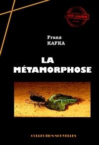 Franz Kafka - La Métamorphose - édition intégrale.
