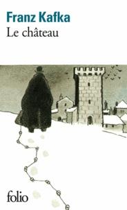 Télécharger Google Books en ligne pdf Le Château CHM FB2 9782070362844 (Litterature Francaise) par Franz Kafka