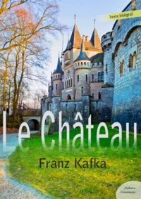 Franz Kafka - Le Château.