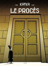 Franz Kafka et  Céka - Le Procès.