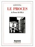 Franz Kafka et Jean-Claude Götting - Le procès.