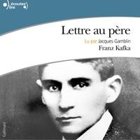 Franz Kafka et Jacques Gamblin - Lettre au père.
